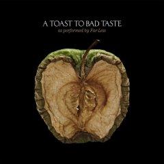 A_toast_to_bad_taste