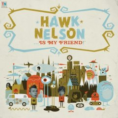 Hawk_nelson_is_my_friend